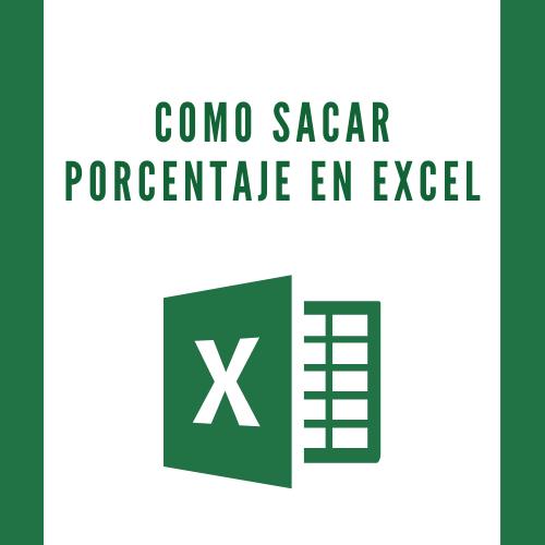 Como sacar porcentaje en Excel