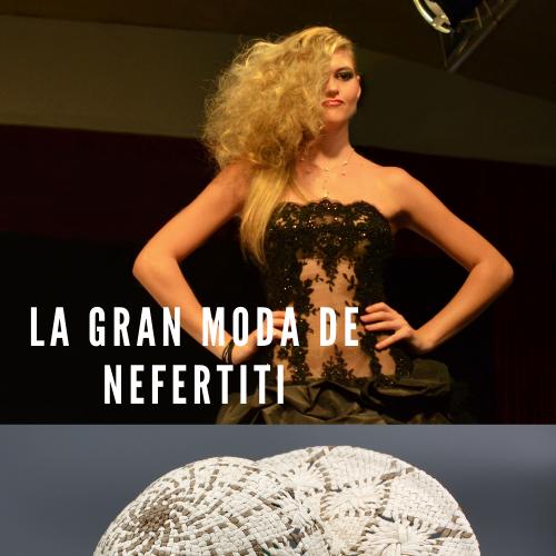 La gran moda de Nefertiti