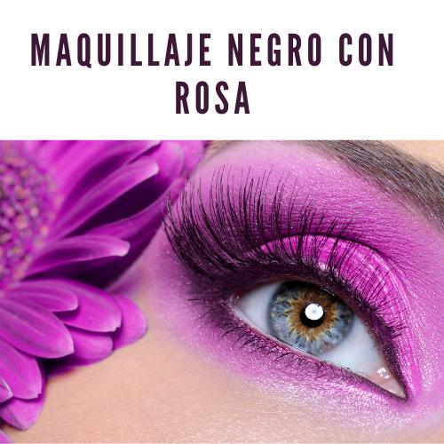 Maquillaje negro con rosa