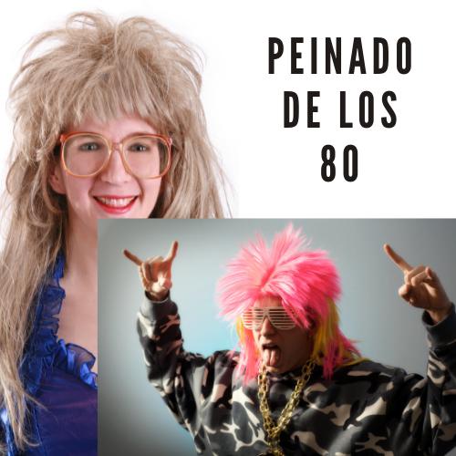 Peinado de los 80