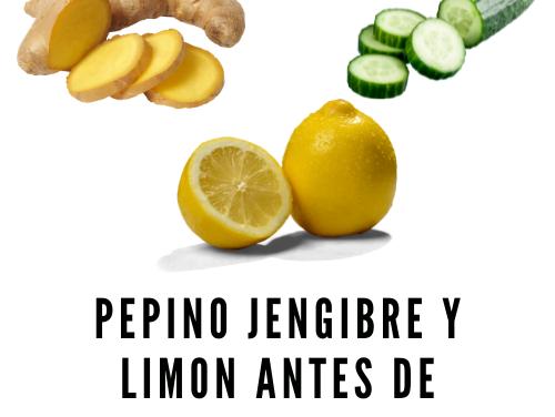 Pepino Jengibre y Limón antes de Dormir
