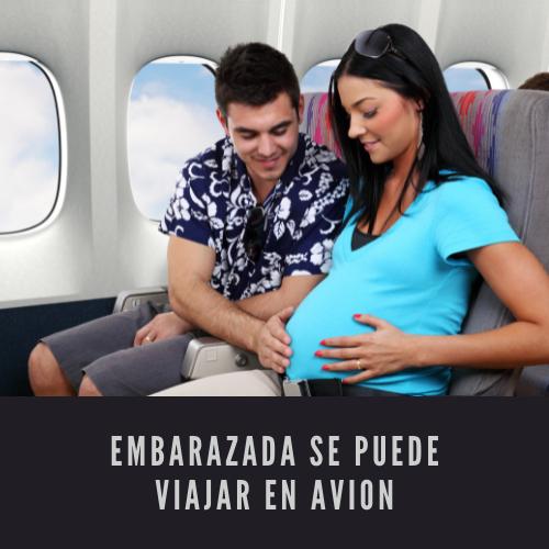 Embarazada se puede viajar en avion