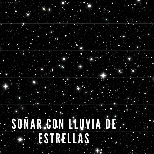 Soñar con lluvia de estrellas
