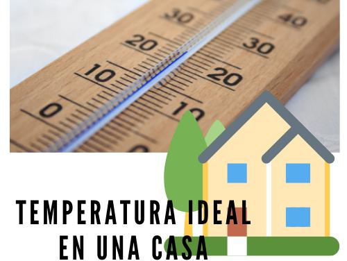 Temperatura ideal en una casa